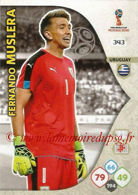 2018 - Panini FIFA World Cup Russia Adrenalyn XL - N° 343 - Fernando MUSLERA (Uruguay)