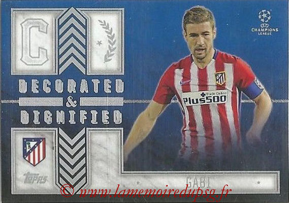 2015-16 - Topps UEFA Champions League Showcase Soccer - N° DD-G - GABI (Club Atletico de Madrd) (Decorated and Dignified)