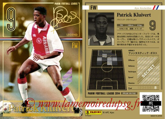 Panini Football League 2014 - PFL06 - N° 181 - Patrick KLUIVERT (Ajax Amsterdam) (Legend)
