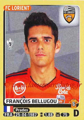 2015-16 - Panini Ligue 1 Stickers - N° 172 - François BELLUGOU (FC Lorient)