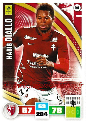2016-17 - Panini Adrenalyn XL Ligue 1 - N° 191 - Habib DIALLO (Metz)
