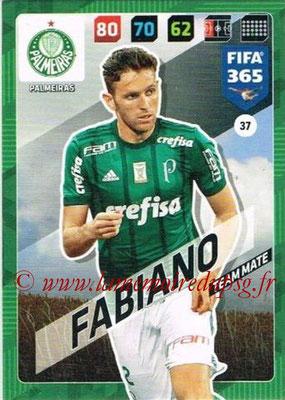 2017-18 - Panini FIFA 365 Cards - N° 037 - FABIANO (Palmeiras)