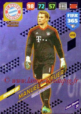 2017-18 - Panini FIFA 365 Cards - N° 410 - Manuel NEUER (FC Bayern Munich) (Goal Stopper)