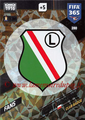 2017-18 - Panini FIFA 365 Cards - N° 280 - Logo Legia Varsovie (Club Badge)