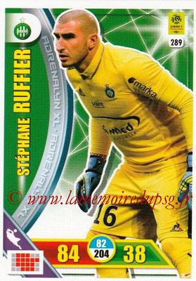 2017-18 - Panini Adrenalyn XL Ligue 1 - N° 289 - Stéphane RUFFIER (Saint-Etienne)
