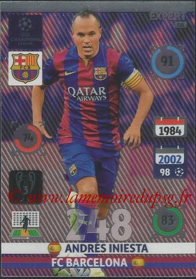 2014-15 - Adrenalyn XL champions League N° 335 - Andres INIESTA (FC Barcelona) (Expert)