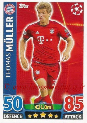 2015-16 - Topps UEFA Champions League Match Attax - N° 179 - Thomas MÜLLER (FC Bayern Munich)
