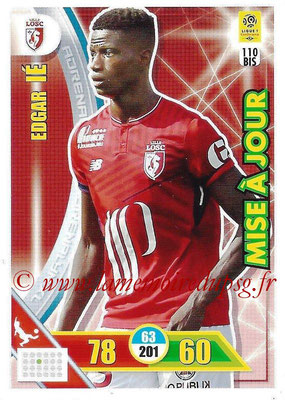 2017-18 - Panini Adrenalyn XL Ligue 1 - N° 110bis - Edgar IE (Lille) (Misa à jour)