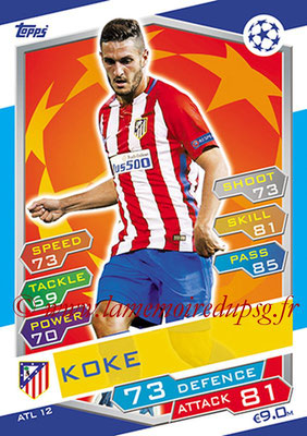 2016-17 - Topps UEFA Champions League Match Attax - N° ATL12 - KOKE (Club Atletico de Madrid)