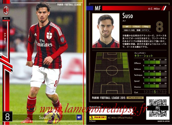 Panini Football League 2015 - PFL14 - N° 004 - SUSO (Milan AC)