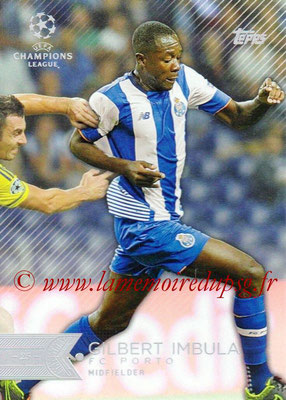 2015-16 - Topps UEFA Champions League Showcase Soccer - N° 169 - Gilbert IMBULA (FC Porto)