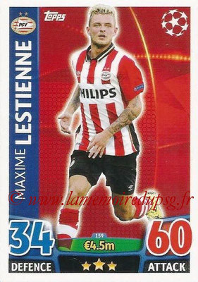 2015-16 - Topps UEFA Champions League Match Attax - N° 159 - Maxime LESTIENNE (PSV Eindhoven)