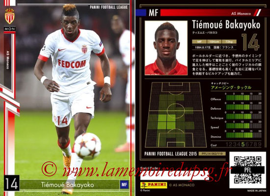 Panini Football League 2015 - PFL14 - N° 062 - Tiémoué BAKAYOKO (AS Monaco)