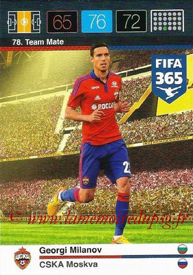 2015-16 - Panini Adrenalyn XL FIFA 365 - N° 078 - Georgi MILANOV (CSKA Moscou) (Team Mate)