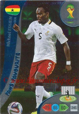 2014 - Panini FIFA World Cup Brazil Adrenalyn XL - N° 339 - Michael ESSIEN (Ghana) (Fan's favorite)