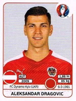 Panini Euro 2016 Stickers - N° 633 - Aleksandar DRAGOVIC (Autriche)