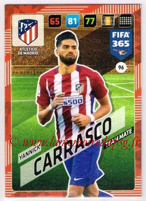 2017-18 - Panini FIFA 365 Cards - N° 096 - Yannick CARRASCO (Atletico Madrid)