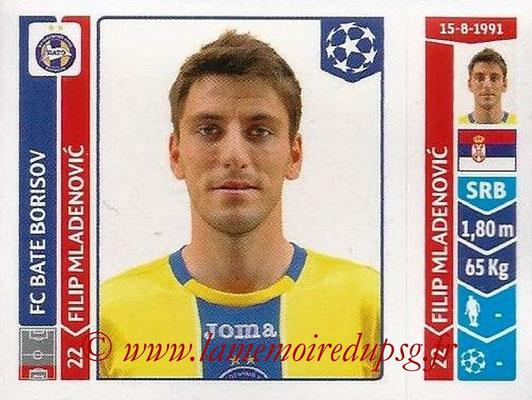 2014-15 - Panini Champions League N° 619 - Filip MLADENOVIC (FC Bate Borisov)