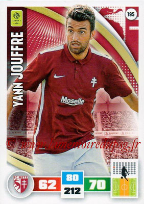 2016-17 - Panini Adrenalyn XL Ligue 1 - N° 195 - Yann JOUFFRE (Metz)
