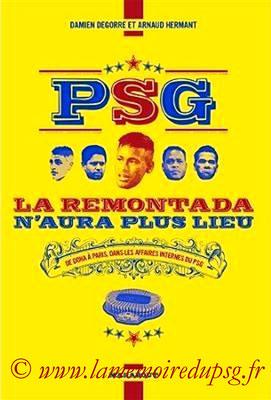 2017-11-08 - PSG, La remontada n'aura plus lieu (Marabout, 288 pages)