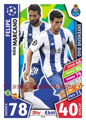 2017-18 - Topps UEFA Champions League Match Attax - N° 234 - FELIPE + Ivan MARCANO (FC Porto) (Defensive Duo)