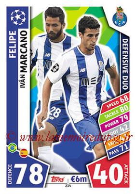 2017-18 - Topps UEFA Champions League Match Attax - N° 234 - FELIPE + Ivan MARCANO (FC Porto) (Defensive Duo)