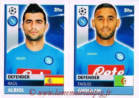 2016-17 - Topps UEFA Champions League Stickers - N° NAP 6-7 - Faouzi GHOULAM + Raul ALBIOL (SSC Naples)