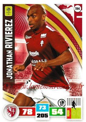 2016-17 - Panini Adrenalyn XL Ligue 1 - N° 194 - Jonathan RIVIEREZ (Metz)