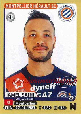 2015-16 - Panini Ligue 1 Stickers - N° 281 - Jamel SAIHI (Montpellier Hérault SC)