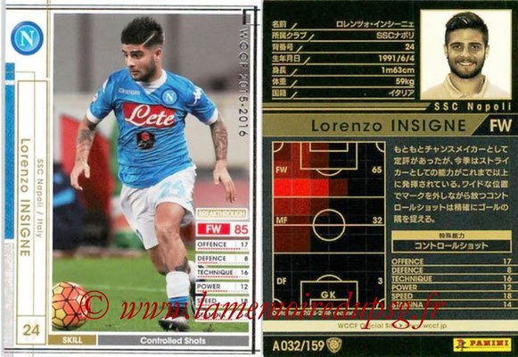 2015-16 - Panini WCCF - N° A032 - Lorenzo INSIGNE (SSC Naples)