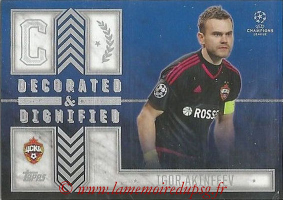 2015-16 - Topps UEFA Champions League Showcase Soccer - N° DD-IA - Igor AKINFEEV (CSKA Moscou) (Decorated and Dignified)