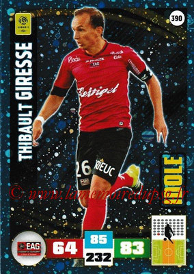 2016-17 - Panini Adrenalyn XL Ligue 1 - N° 390 - Thibaut GIRESSE (Guingamp) (Idole)