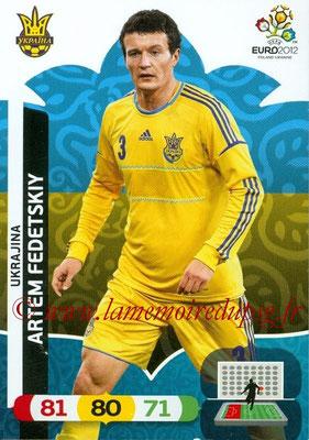 Panini Euro 2012 Cards Adrenalyn XL - N° 217 - Artem FEDETSKIY (Ukraine)