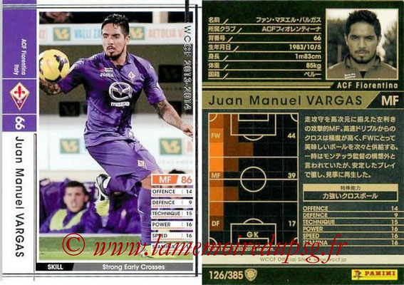 2013-14 - WCCF - N° 126 - Juan Manuel VARGAS (ACF Fiorentina)