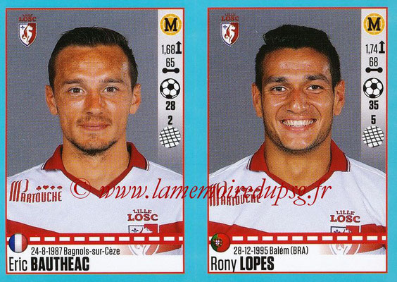 2016-17 - Panini Ligue 1 Stickers - N° 284 + 285 - Eric BAUTHEAC + Rony LOPES (Lille)