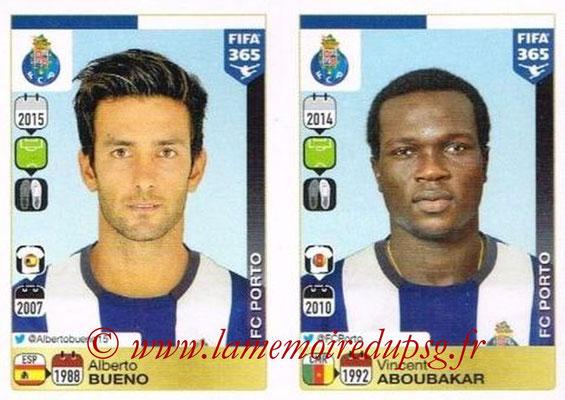 2015-16 - Panini FIFA 365 Stickers - N° 729-730 - Alberto BUNEO + Vincent ABOUBAKAR (FC Porto)