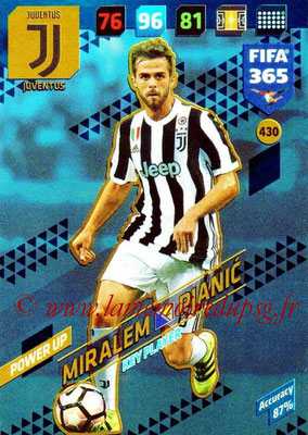 2017-18 - Panini FIFA 365 Cards - N° 430 - Miralem PJANIC (Juventus) (Key Player)