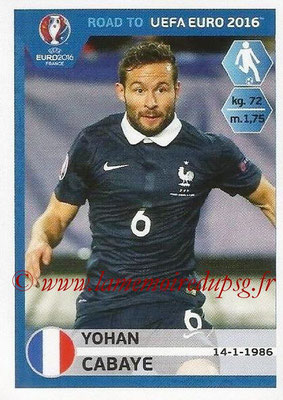 Panini Road to Euro 2016 Stickers - N° 103 - Yohan CABAYE (France)