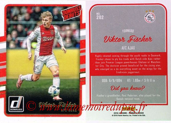 2016 - Panini Donruss Cards - N° 202 - Viktor FISCHER (AFC Ajax) (Donruss Debuts)