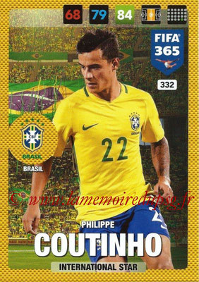 2016-17 - Panini Adrenalyn XL FIFA 365 - N° 332 - Philippe COUNTINHO (Brésil) (International Star)