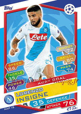 2016-17 - Topps UEFA Champions League Match Attax - N° NAP15 - Lorenzo INSIGNE (SSC Naples) (Away Goal)