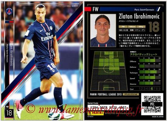 Panini Football League 2013 - PFL02 - N° 072 - Zlatan Ibrahimovic ( Paris Saint-Germain )