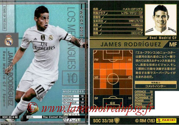 2015-16 - Panini WCCF - N° SOC33 - James RODRIGUEZ (Real Madrid CF) (Stars Of The Club)