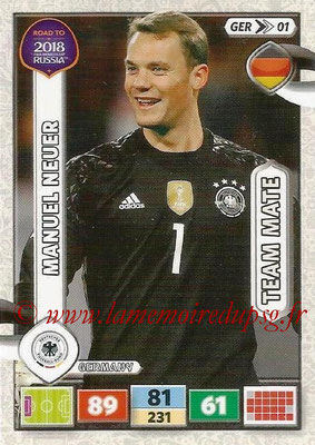 2018 - Panini Road to FIFA World Cup Russia Adrenalyn XL - N° GER01 - Manuel NEUER (Allemagne)