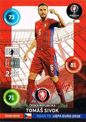 Panini Road to Euro 2016 Cards - N° 047 - Tomas SIVOK (République Tchèque)