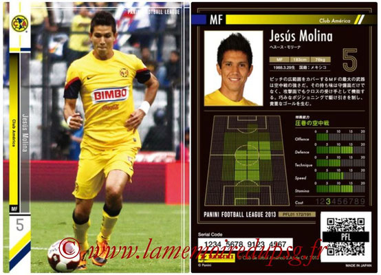Panini Football League 2013 - PFL01 - N° 172 - Jesus Molina ( Club America )