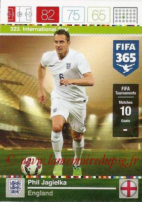 2015-16 - Panini Adrenalyn XL FIFA 365 - N° 323 - Phil JAGIELKA (Angleterre) (International Star)