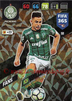 2017-18 - Panini FIFA 365 Cards - N° 032 - WILLIAN (Palmeiras) (Fans' Favourite)