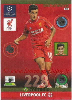 2014-15 - Adrenalyn XL champions League N° 160 - COUTINHO (Liverpool FC) (One to watch)