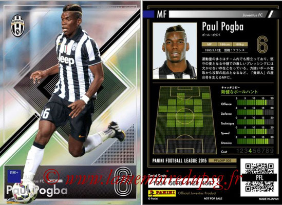 Panini Football League 2015 - PFL09P - N° 003 - Paul POGBA (Juventus FC) (Star +)